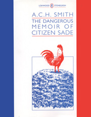 Cover image for The Dangerous Memoir of Citizan Sade by A. C. H. Smith
